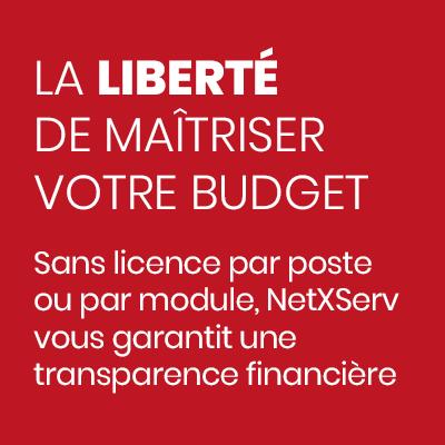 Sans licence par poste ou par module, NetXServ vous garantit une transparence financière